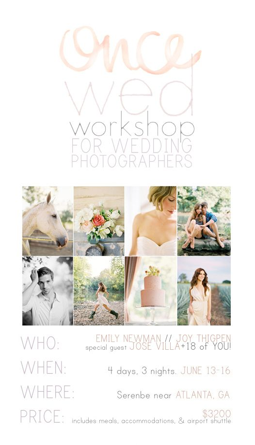A Once Wed Photographer's Workshop!