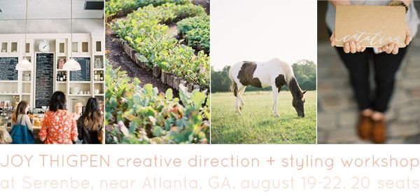 Joy Thigpen Wedding Styling Workshop Serenbe August