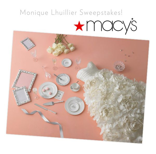 Macy's Monique Lhuillier Sweepstakes