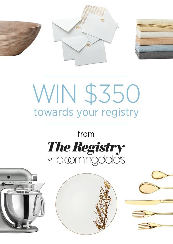 Win $350 from Bloomingdales Registry