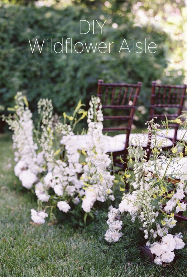 DIY Wildflower Aisle Wedding Ideas Once Wed