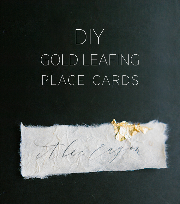 DIY Gold Leaf Place Cards