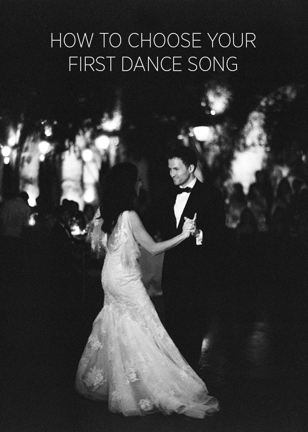 HOW TO CHOOSE YOUR FIRST WEDDING DANCE SONG