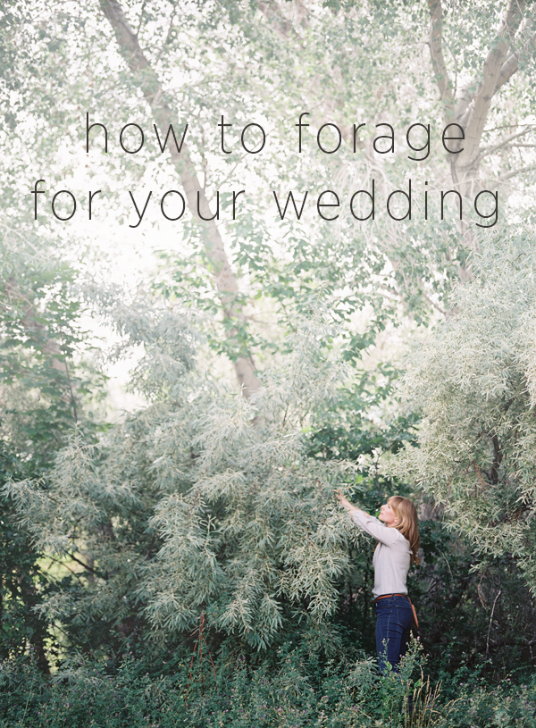 How to Forage for your Wedding