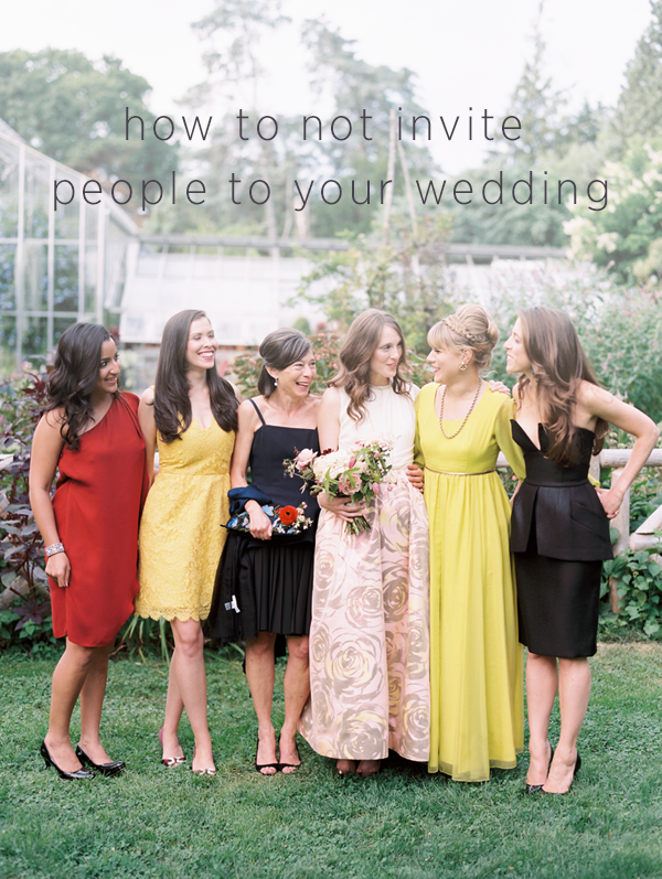 how-to-not-invite-people-to-your-wedding