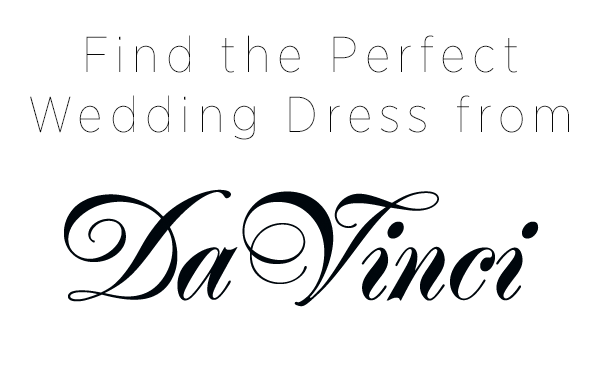 Find the Perfect Wedding Dress from DaVinci Bridal