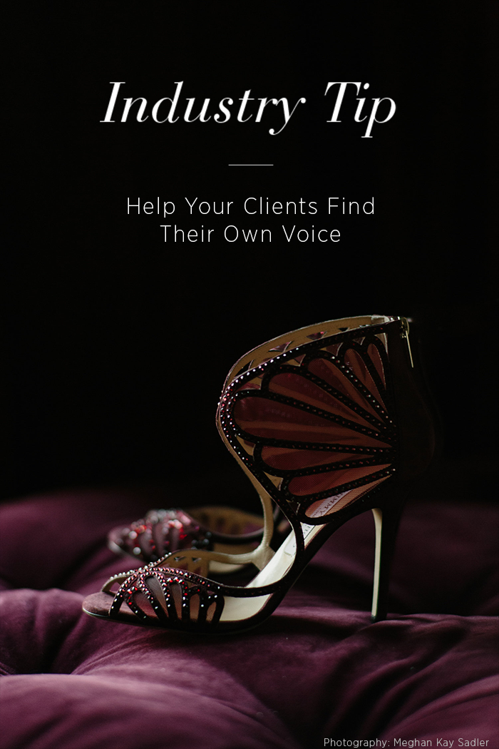 Industry Tip: Help Your Clients Find Their Own Voice