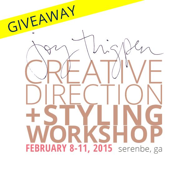 WIN A SEAT IN THE CREATIVE DIRECTION & STYLING WORKSHOP WITH JOY THIGPEN