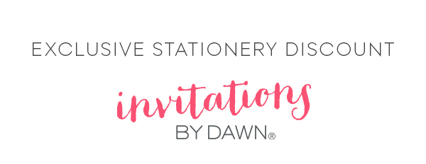 Invitations by Dawn: Exclusive Stationery Discount