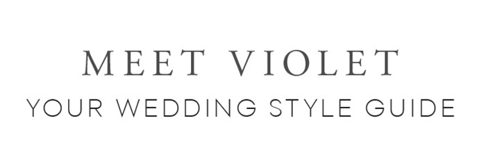 1-meet-violet-wedding-style-guide