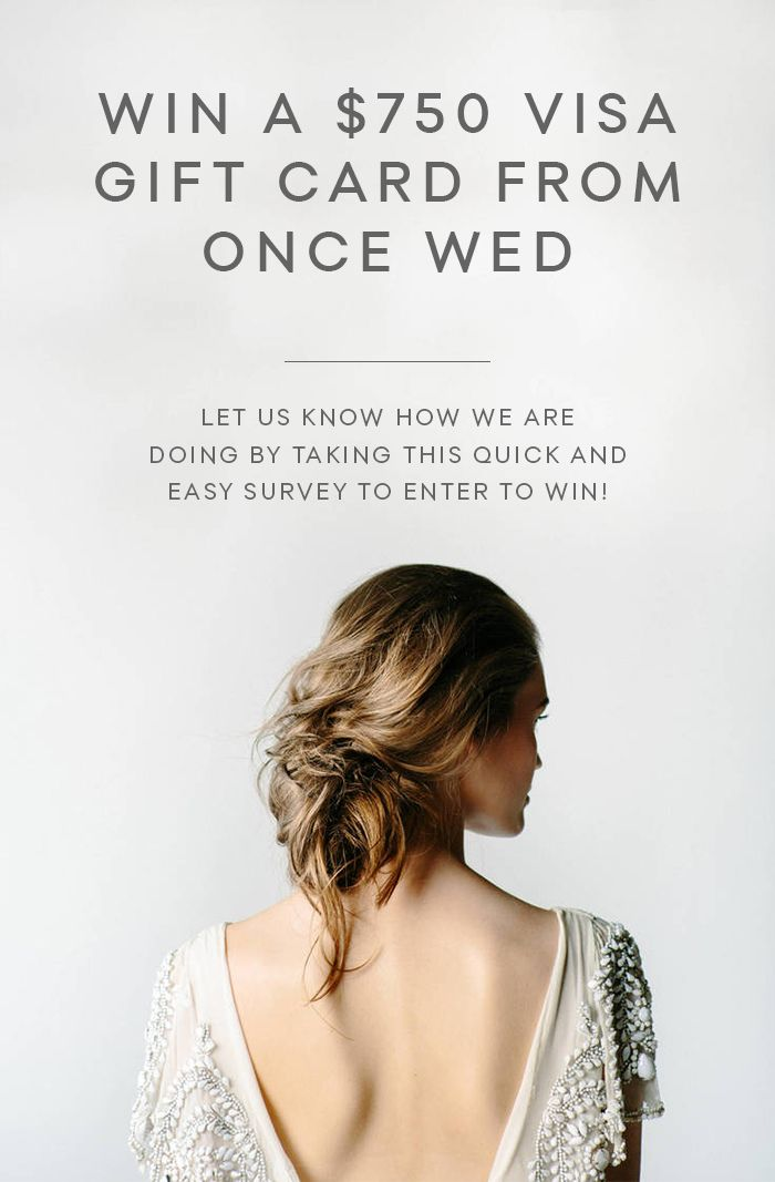 Win a $750 Visa Gift Card from Once Wed