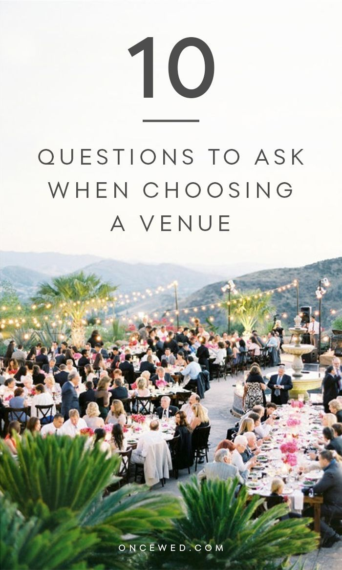 10 Questions to Ask When Choosing A Venue