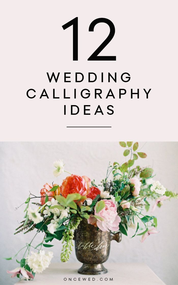 12 Wedding Calligraphy Ideas