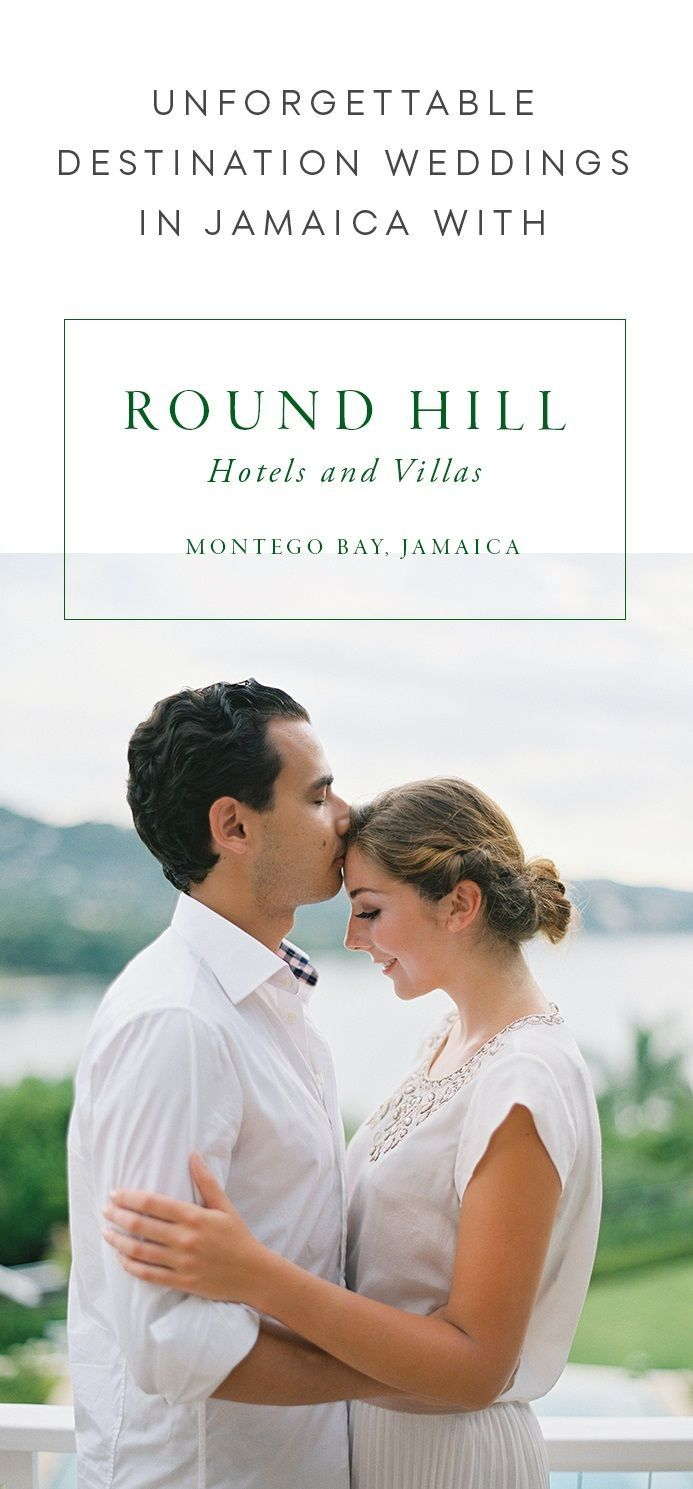 Round Hill Hotel & Villas: Unforgettable Destination Weddings in Jamaica