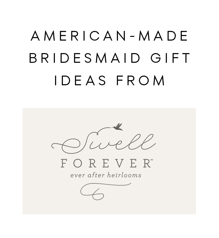 American-Made Bridesmaid Gift Ideas from Swell Forever