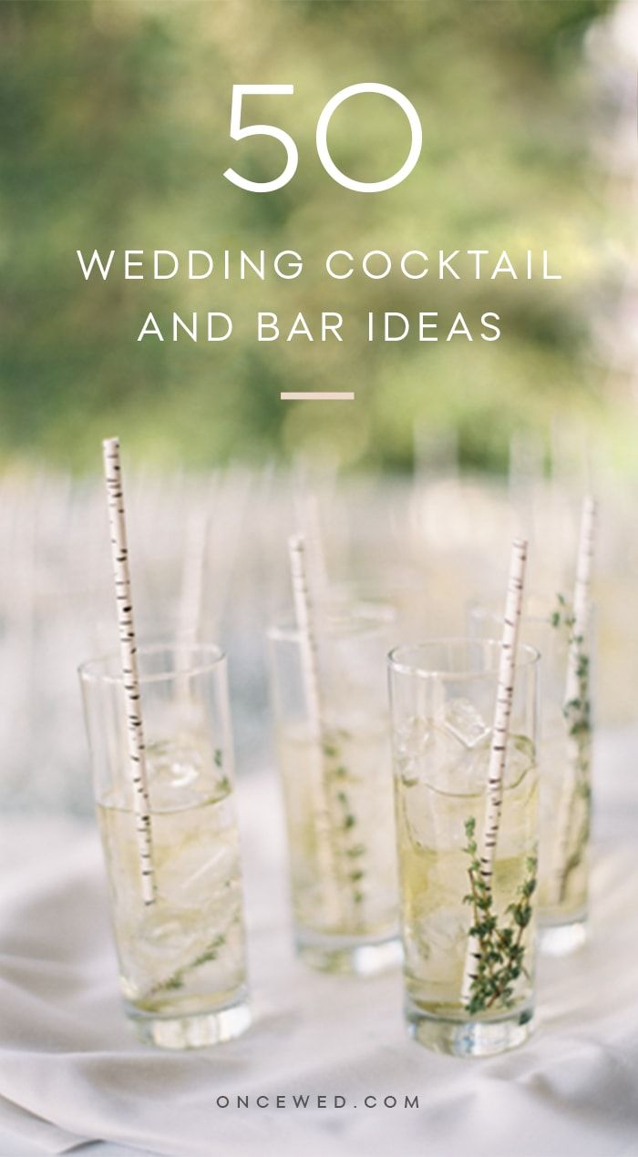 Signature Wedding Cocktails And Bar Ideas Once Wed