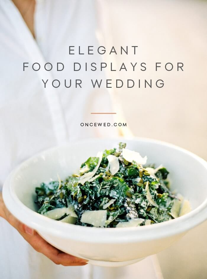 How to Display Food at Your Wedding