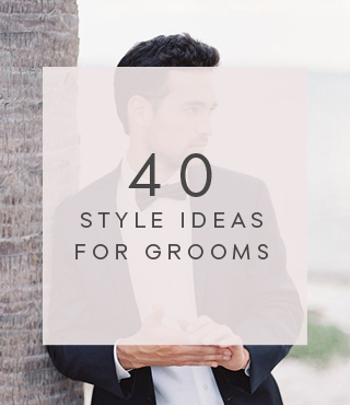 40 Style Ideas for Grooms