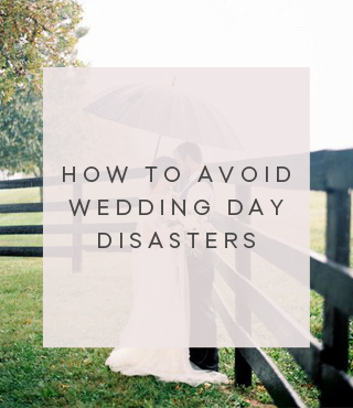 How to avoid wedding day disasters