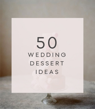 50 wedding dessert ideas