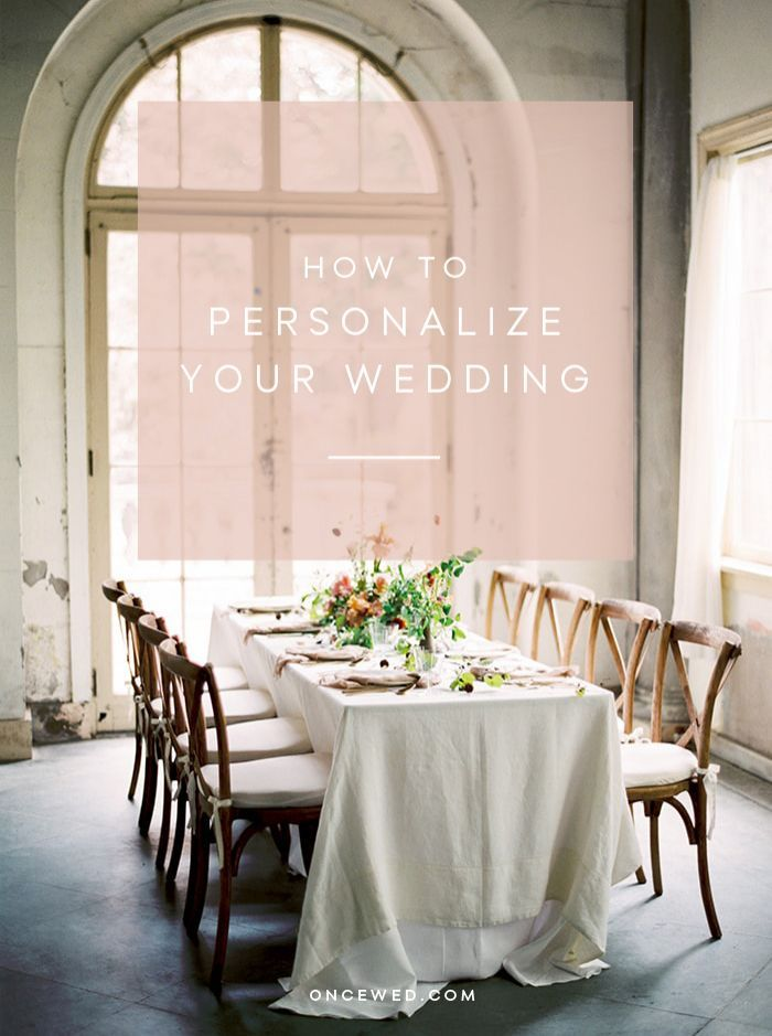 20 Ways to Create a Personalized Wedding