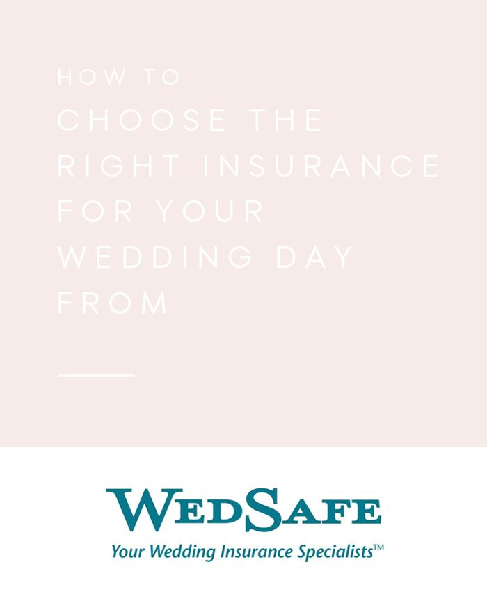 How To Choose the Right Insurance for Your Wedding Day