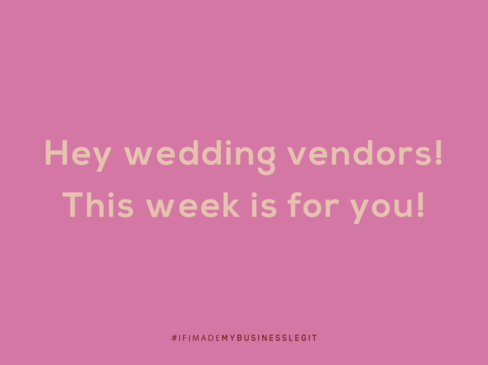 Hey Wedding Vendors! This week's for you