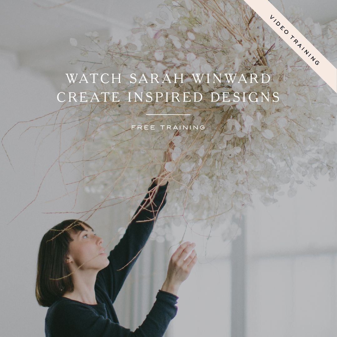 Learn installation and arrangement design from Sarah Winward