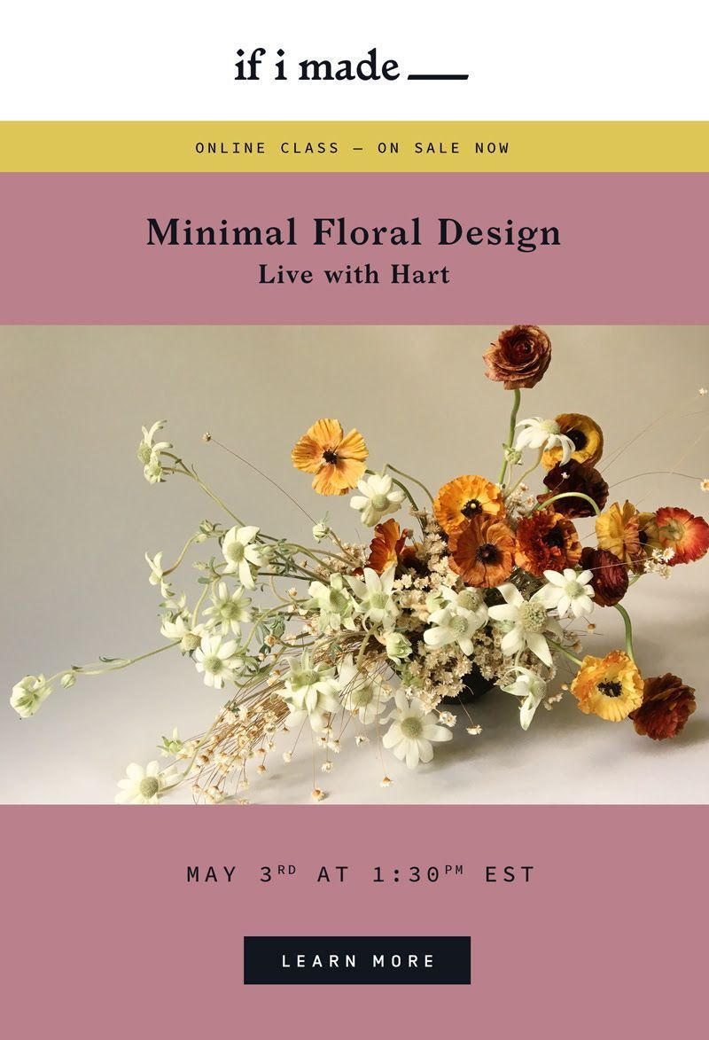 Learn Minimal Floral Design from HART Floral this Week!
