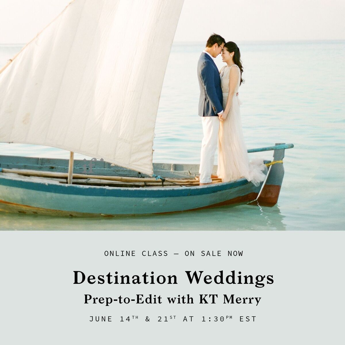 Learn Destination Wedding Photography Skills from KT Merry