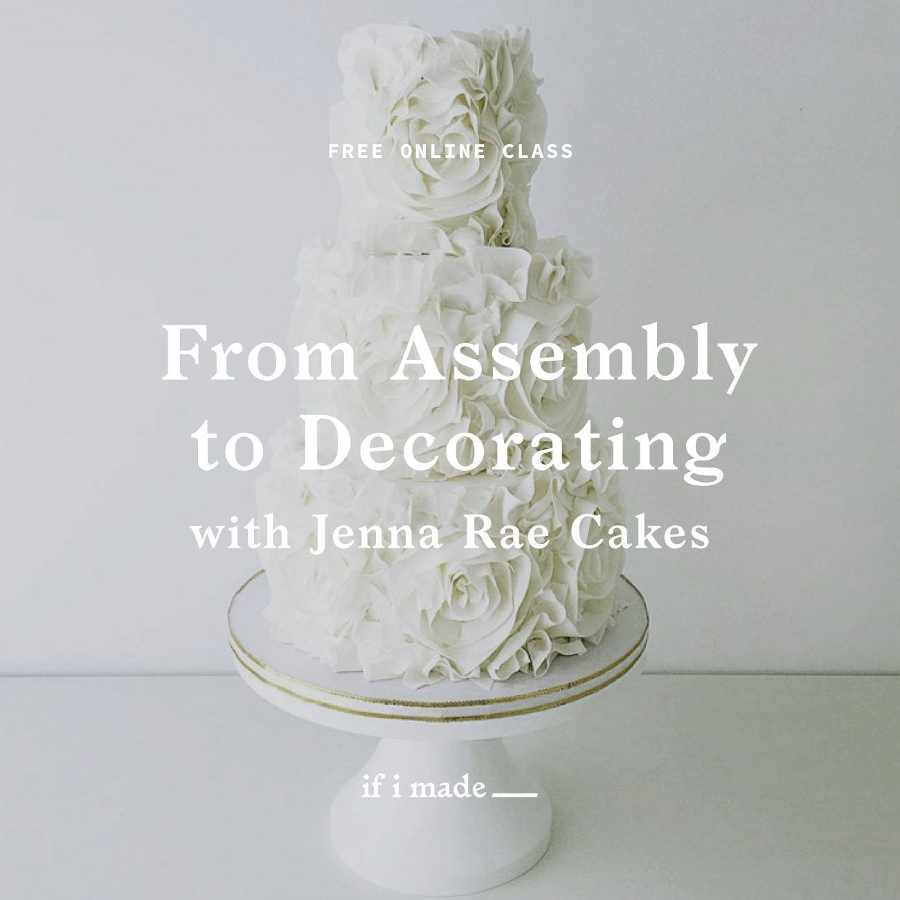 Free Online Class with Jenna Rae Cakes